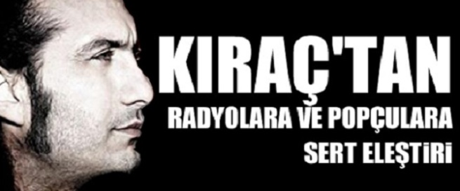 kiractan_radyolara_ve_popculara_sert_elestiri_h25798