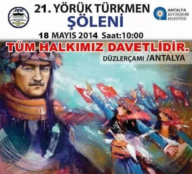 21. YÖRÜK  TÜRKMEN  ŞÖLENİ - 18 MAYIS 2014
